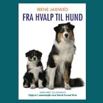 """Konkurrence: Vind den nye udgave af """"Fra hvalp til hund"""""""