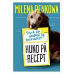 hund på recept af milena penkowa